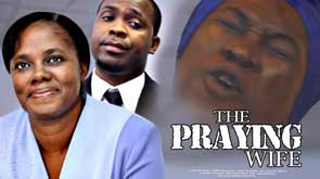 THE PRAYING WIFE (MOUNT ZION FILMS)